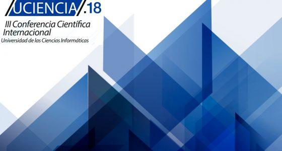 La III Conferencia Científica Internacional UCIENCIA 2018
