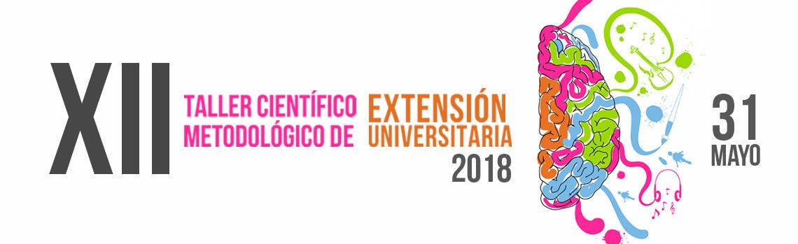 XII Taller de Extensión Universitaria UCLV 2018