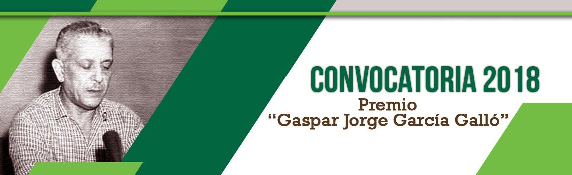 """Convocatoria 2018 al Premio """"Gaspar Jorge García Galló"""""""