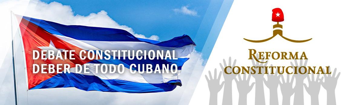 Preparación para el debate constitucional, deber de todo cubano