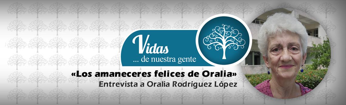 Los amaneceres felices de Oralia