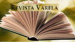 Convocatoria a participar en la Revista Varela enero-abril 2020