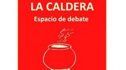 Invitación al espacio de debate La Caldera