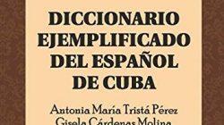 Presentación del Diccionario ejemplificado del español de Cuba