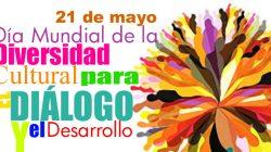 Celebración del Día Mundial de la Diversidad Cultural para el Desarrollo y el Diálogo