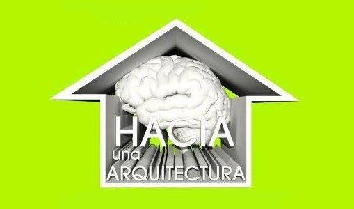 Hacia una arquitectura, espacio al que invita la FC
