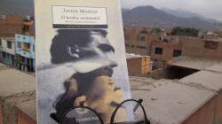 Diez razones para leer El hombre sentimental, de Javier Marías