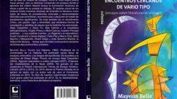 Diez razones para leer Encuentros cercanos de vario tipo, de Mayerín Bello