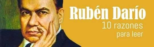 Diez Razones para leer: Rubén Darío