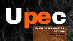 UPEC, vanguardia de la prensa cubana